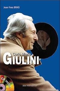 Jean-Yves Bras - Carlo Maria Giulini. 1 CD audio