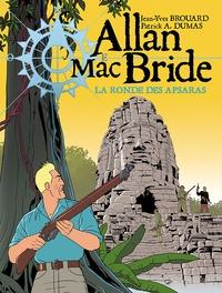 Jean-Yves Brouard et Patrick-A Dumas - Allan Mac Bride Tome 5 : La danse des Apsaras.