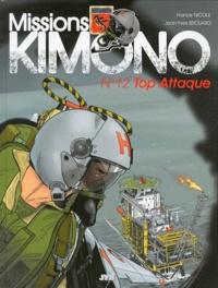 Jean-Yves Brouard et Francis Nicole - Missions Kimono Tome 12 : Top Attaque.