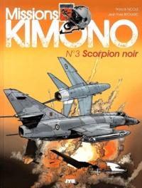 Jean-Yves Brouard et Francis Nicole - Missions Kimono Tome 3 : Scorpion noir.