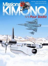 Jean-Yves Brouard et Francis Nicole - Missions Kimono Tome 9 : Pour Sadia.