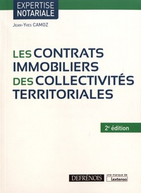 Jean-Yves Camoz - Les contrats immobiliers des collectivités territoriales.