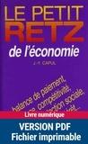 Jean-Yves Capul - Le Petit Retz de l'économie - Balance de paiement, bourse, compétitivité, monnaie, protection sociale, SME, taux d'intérêt....