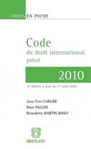 Jean-Yves Carlier et Marc Fallon - Code de droit international privé 2010.