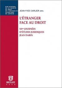 L'étranger face au droit - Jean-Yves Carlier |