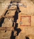 Jean-Yves Carrez-Maratray et Dominique Valbelle - Le camp romain du Bas-Empire à Tell el-Herr.