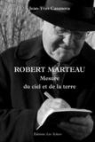 Jean-Yves Casanova - Robert Marteau - Mesure du ciel et de la terre.