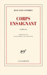Jean-Yves Cendrey - Corps ensaignant - Tombeau.