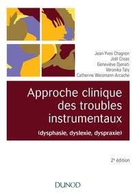 Jean-Yves Chagnon - Approche clinique des troubles instrumentaux (dysphasie, dyslexie,dyspraxie).