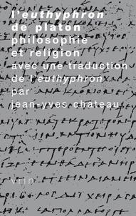 Philosophie et religion - Platon, Euthyphron.pdf