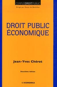 Jean-Yves Chérot - Droit public économique.