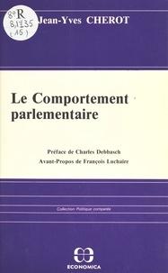 Jean-Yves Chérot - Le comportement parlementaire.