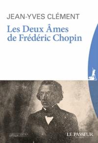 Livres anglais téléchargement gratuit mp3 Les deux âmes de Frédéric Chopin par Jean-Yves Clément