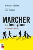 Jean-Yves Cloutier et Lyne Jolicoeur - Marcher au bon rythme - Des programmes pour tous.