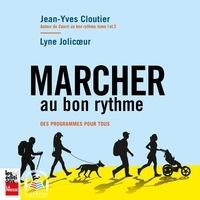 Jean-Yves Cloutier et Lyne Jolicoeur - Marcher au bon rythme.