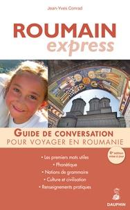 Goodtastepolice.fr Roumain Express - Guide de conversation ; Les premiers mots utiles ; Notions de grammaire ; Culture et civilisation ; Renseignements pratiques Image