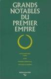 Jean-Yves Coppolani et Jean-Claude Gégot - Grands notables du Premier Empire - Tome 6, Alpes-Maritimes, Corse, Aude, Pyrénées-Orientales, Bouches-du-Rhône.