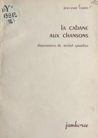Jean-Yves Corin et Michel Gourlier - La cabane aux chansons.