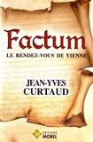 Jean-Yves Curtaud - Factum - Le rendez-vous de Vienne.
