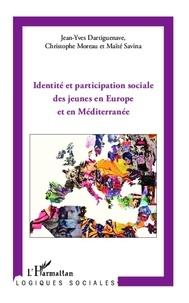 Jean-Yves Dartiguenave - Identité et participation sociale des jeunes en Europe et en Méditerranée.