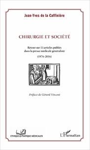Chirurgie et société - Retour sur 13 articles publiés dans la presse médicale généraliste (1976-2016).pdf