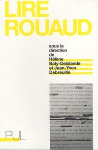Jean-Yves Debreuille et Hélène Baty-Delalande - Lire Rouaud.