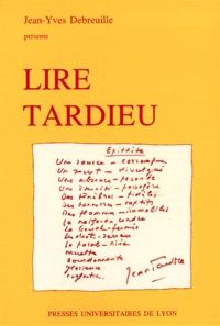 Jean-Yves Debreuille - Lire Tardieu.