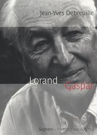 Jean-Yves Debreuille - Lorand Gaspar.