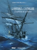 Jean-Yves Delitte - Black Crow raconte  : La boussole & L'astrolabe - L'Expédition de La Pérouse.