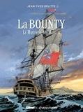 Jean-Yves Delitte - Black Crow raconte Tome 3 : La Bounty - La mutinerie des maudits.