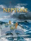 Jean-Yves Delitte - Neptune intégrale.