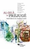 Jean-Yves Desgagnés et  Collectif - Au-delà du préjugé - Trajectoires de vie, pauvreté et santé.