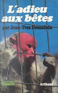 Jean-Yves Domalain et Gerard Borg - L'adieu aux bêtes.