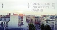 Jean-Yves Donati - Rooftop graffiti Paris.