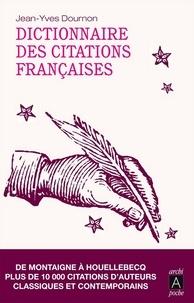 Jean-Yves Dournon et Jean-Yves Dournon - Dictionnaire des citations françaises.