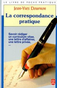 Jean-Yves Dournon - La Correspondance pratique....