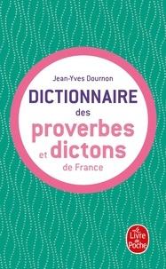 Jean-Yves Dournon - Le Dictionnaire des proverbes et dictons de France.