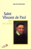 Jean-Yves Ducourneau - Saint Vincent de Paul par ses écrits.