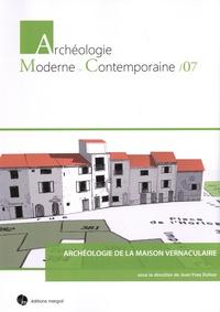 Jean-Yves Dufour - Archéologie de la maison vernaculaire.