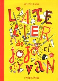 Jean-Yves Duhoo - L'Atelier de Jojo et Yvan.