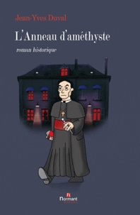 Jean-Yves Duval - L'Anneau d'améthyste.