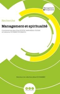 Jean-Yves Duyck et Gaëlle Moal-Ulvoas - Management et spiritualité.