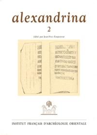 Jean-Yves Empereur - Alexandrina - Tome 2.