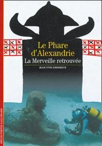 Le Phare dAlexandrie - La Merveille retrouvée.pdf