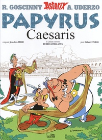 Jean-Yves Ferri et Didier Conrad - Astérix Tome 25 : Papyrus Caesaris.