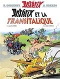 Jean-Yves Ferri et Didier Conrad - Astérix Tome 37 : Astérix et la Transitalique.