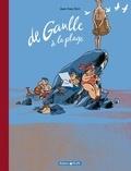 """Jean-Yves Ferri - De Gaulle à la plage - L'édition approuvée par le Général, avec en bonus : """"De Gaulle en mai""""."""