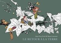 Jean-Yves Ferri et Manu Larcenet - Le retour à la terre L'Intégrale Tome 2 : Le déluge ; Les révolutions ; Les métamorphoses.