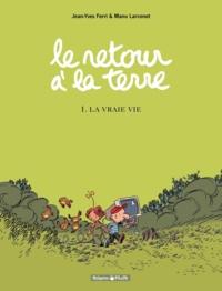 Téléchargement gratuit du programme de comptabilité Le retour à la terre Tome 1 9782205186611 par Jean-Yves Ferri, Manu Larcenet (French Edition) PDB FB2 MOBI