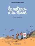Jean-Yves Ferri et Manu Larcenet - Le retour à la terre Tome 2 : Les Projets.